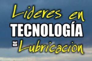 LÍDERES EN TECNOLOGÍA DE LUBRICACIÓN 2